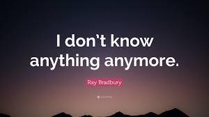 Bradury quote